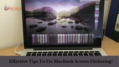 Effective Tips To Fix MacBook Screen Flickering!